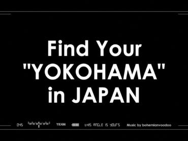 """Find Your """"YOKOHAMA"""" in JAPAN [PRCM]"""